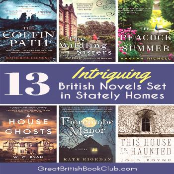 13 Intriguing Books Set in Mysterious & Stately British Homes - Great British Book Club Country est
