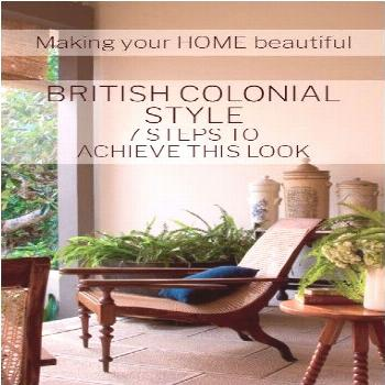 British Colonial Style is a classic that is the basis for the gorgeous Plantation, Caribbean and mu